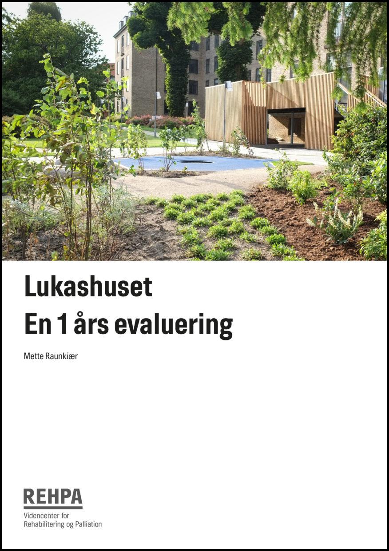 REHPA-rapport forside: Lukashuset - En 1 års evaluering